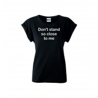 Ladies Casual t-shirt med Don't stand